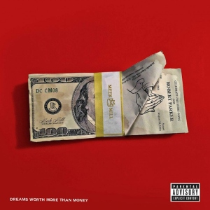 meek-mill-dreams-worth-more-than-money-album-stream
